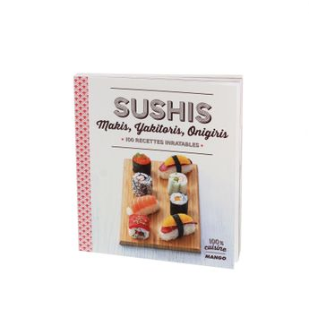 SUSHIS 100 RECETTES INRATABLES - MARIE LAURE TOMBINI