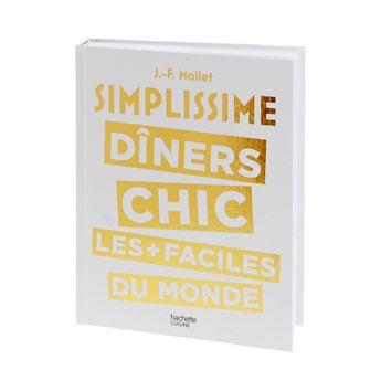 SIMPLISSIME DINERS CHICS - HACHETTE PRATIQUE