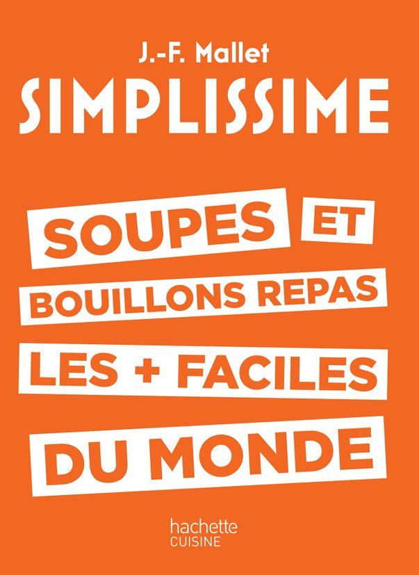 SIMPLISSIME SOUPES - HACHETTE PRATIQUE