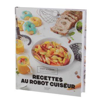 RECETTES AU ROBOT CUISEUR - HACHETTE CUISINE