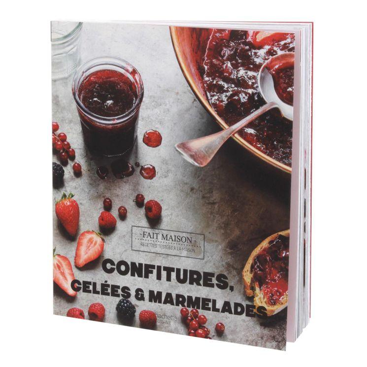 Confitures gelées et marmelades - Hachette Pratique