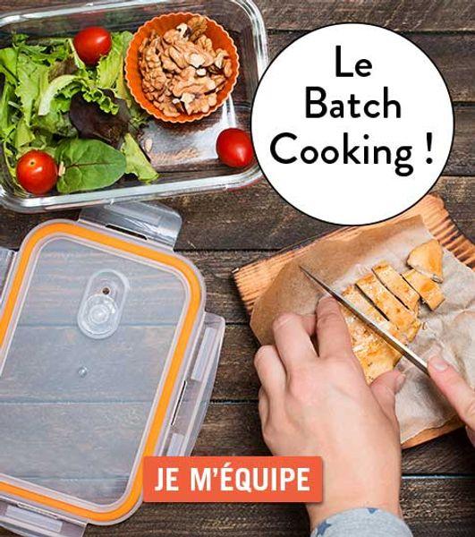 (Format C) Batch-cooking : je m'équipe