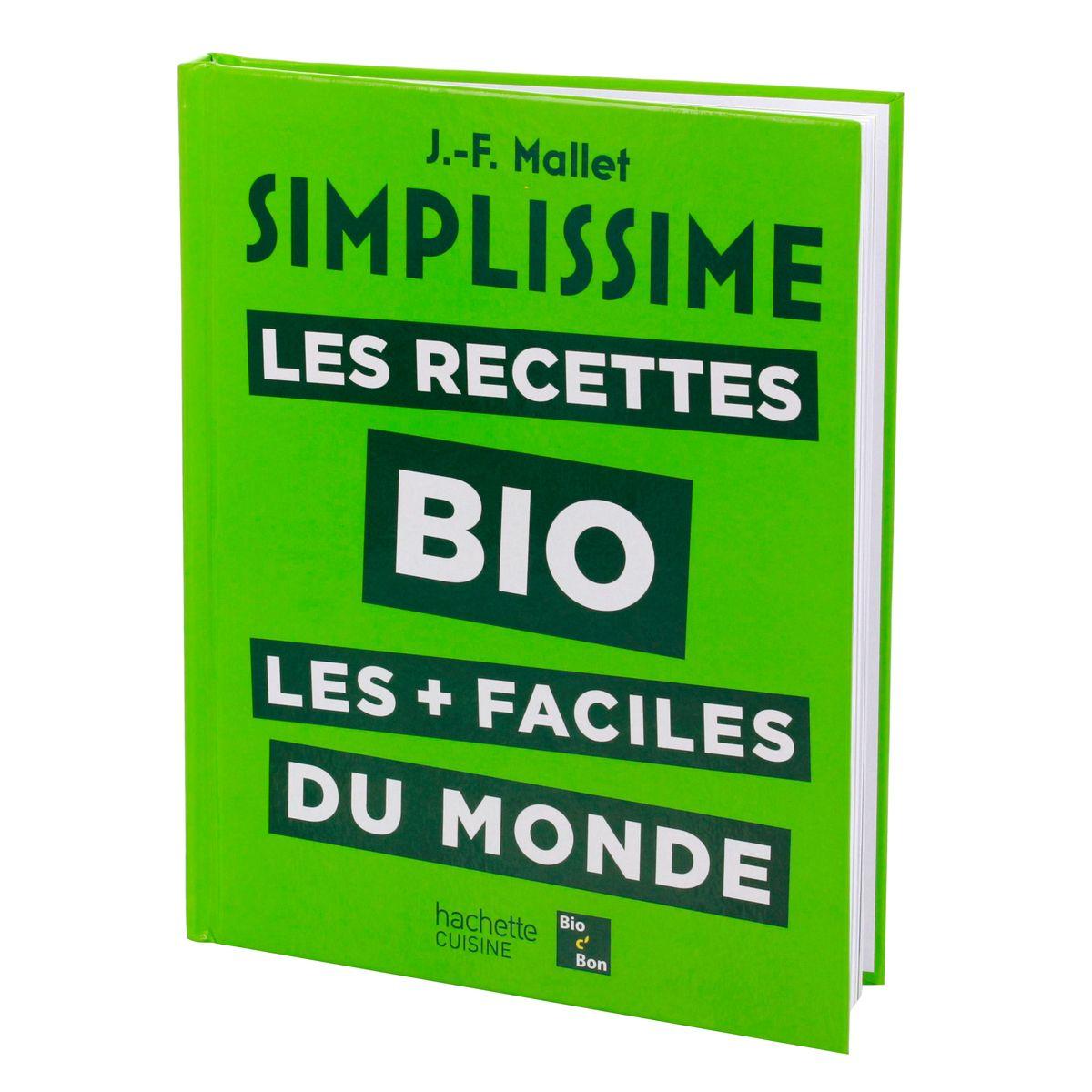Simplissime : les recettes bio - Hachette Pratique