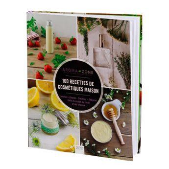 100 recettes de cosmétique maison - Hachette Pratique