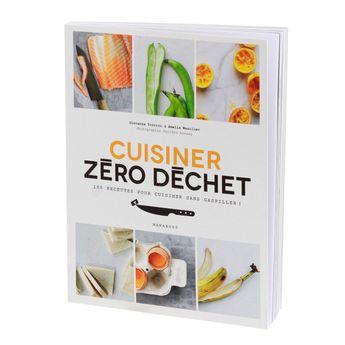 Cuisiner zéro déchet - Marabout