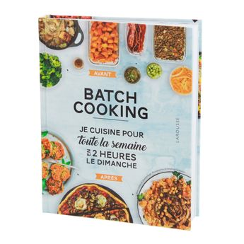 Batch cooking - Larousse