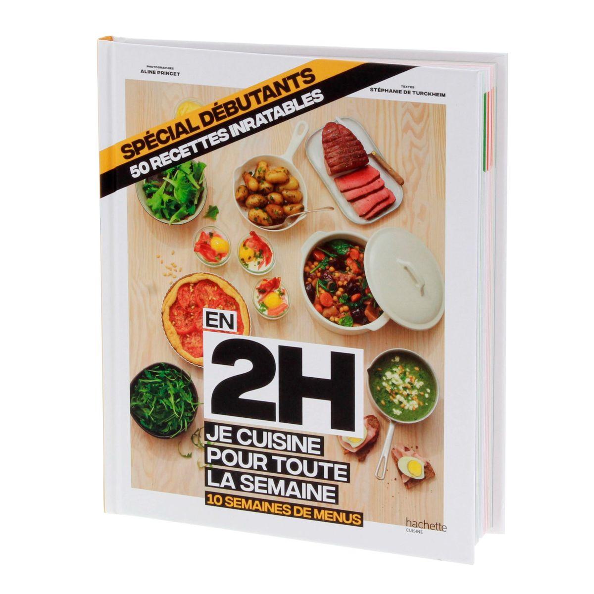 En 2h je cuisine pour toute la semaine spécial débutants - Hachette