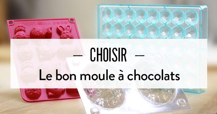 Choisir le bon moule à chocolats