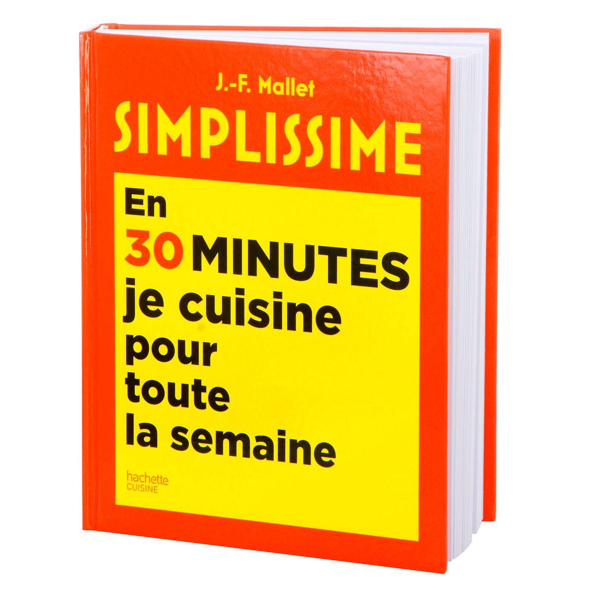 Simplissime en 30 min je cuisine pour toute la semaine - Hachette Pratique