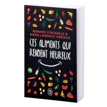 Achat en ligne Ces aliments qui nous rendent heureux - J´ai Lu
