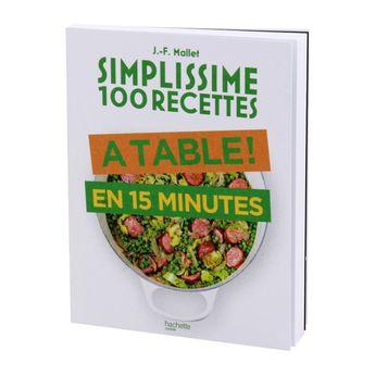 Achat en ligne Simplissime 100 recettes  a table en 15 minutes - Hachette Pratique