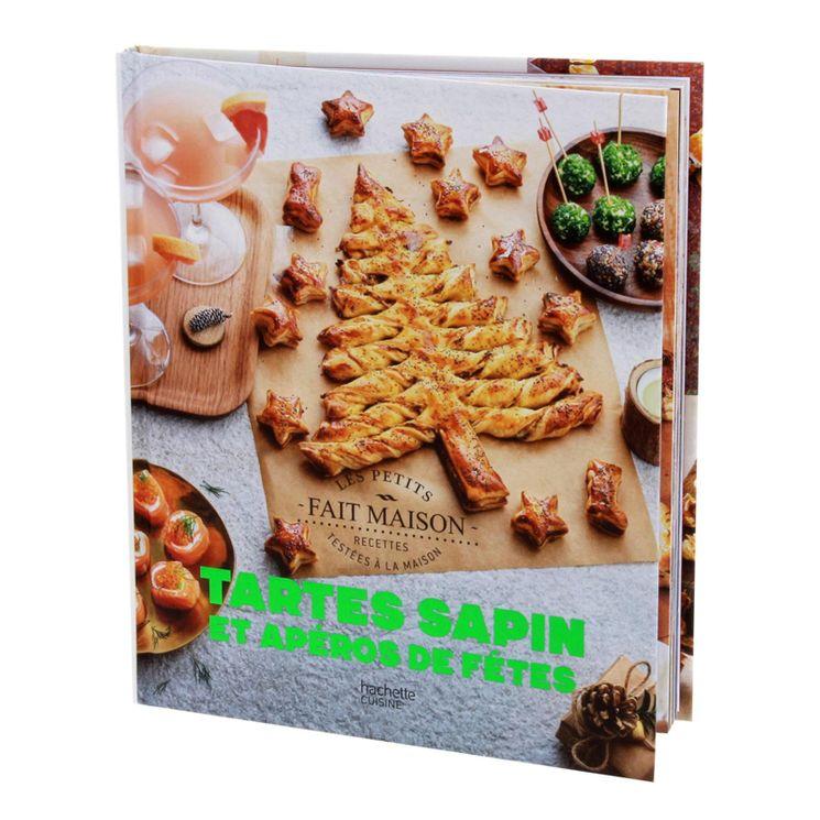 Tartes Sapins et Apéros de fêtes - Hachette Pratique