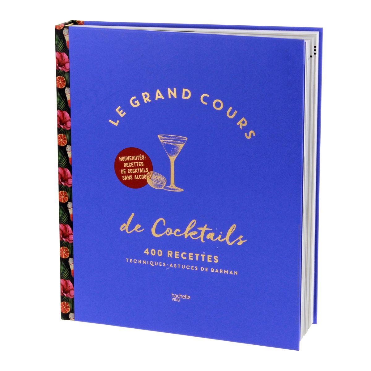 Grand cours de cocktails - Hachette Pratique