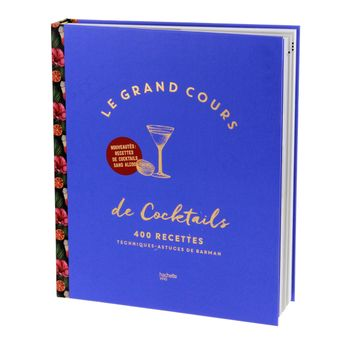 Achat en ligne Grand cours de cocktails - Hachette Pratique