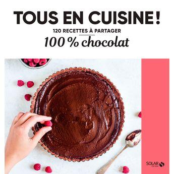 Achat en ligne 100% Chocolat - Tous en cuisine! - Solar