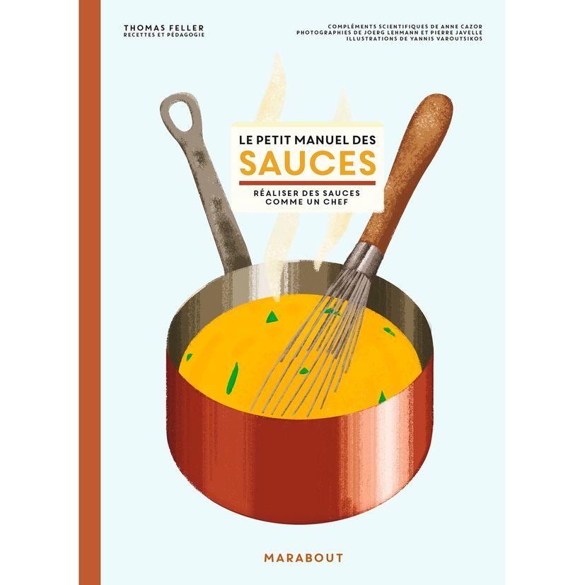 Le petit manuel des sauces - Marabout