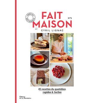 Achat en ligne Fait Maison Cyril Lignac tome 5 Patisserie - La Martiniere