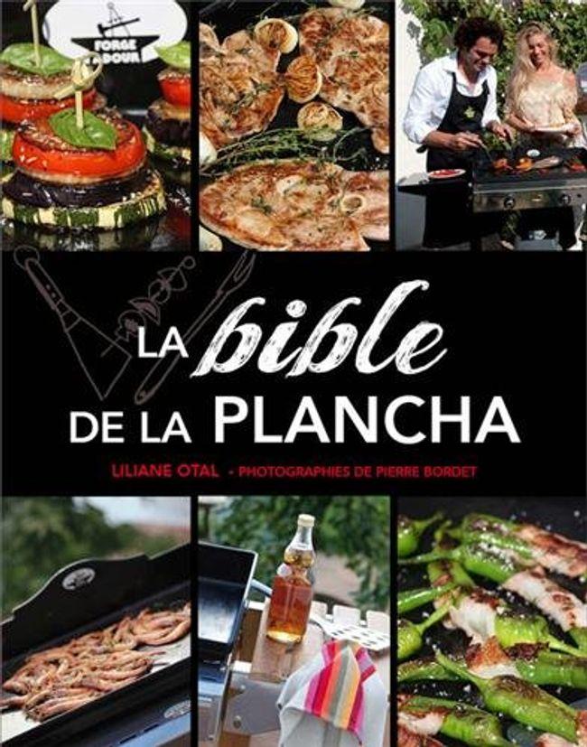 LA BIBLE DE LA PLANCHA - FORGE ADOUR