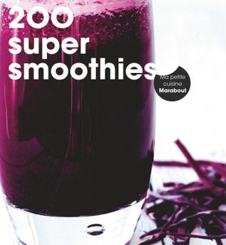 200 RECETTES SMOOTHIES - MARABOUT